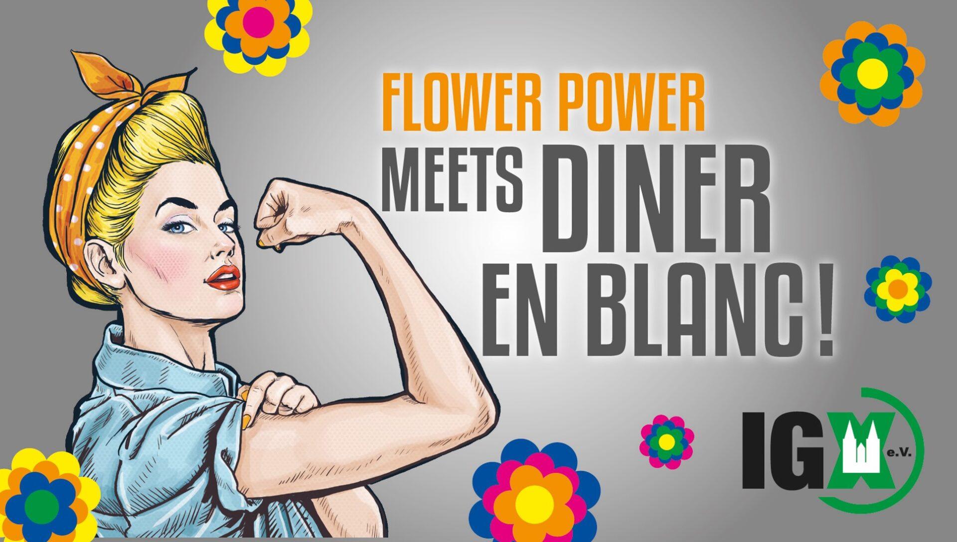FLOWER POWER ...MEETS DÎNER EN BLANC