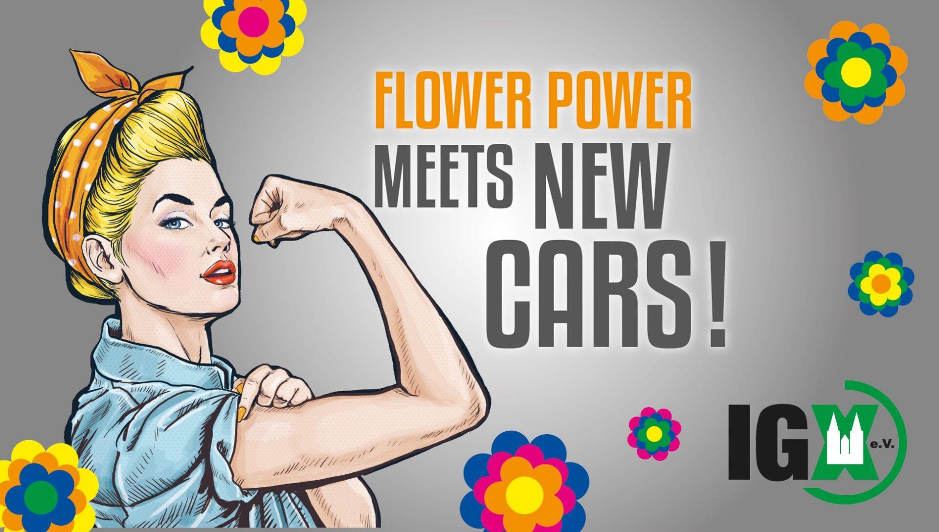 FLOWER POWER ...MEETS NEW CARS